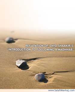 Refutation of Zayd Shaakir's 'Introduction to Following a Madhab'