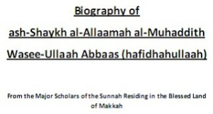 Biography of Waseeullaah al-Abbaas