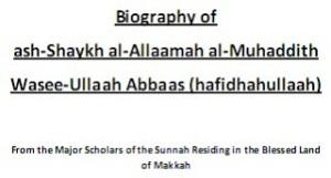 Biography of Waseeullaah al-Abbaas