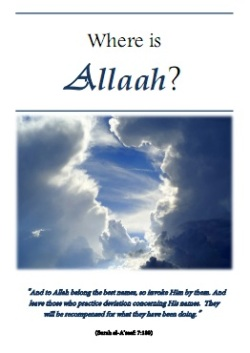 Where is Allaah?'