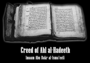 Beliefs of Ahlul-Hadeeth by Imam Abu Bakr al-Ismaa'eeli Translater by Amr Jalal Abualrub