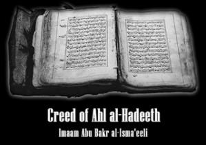Beliefs of Ahlul-Hadeeth by Imam Abu Bakr al-Ismaa'eeli Translater by Amr Jalal Abualrub