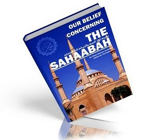Our Belief Concerning The Sahabah