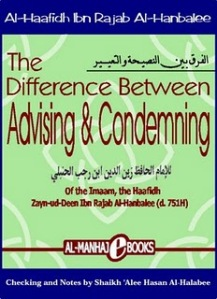 The Difference between Advising and Condemning by Ibn Rajab al-Hanbali