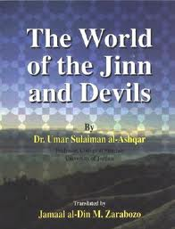 The World Of The Jinn And Devils by