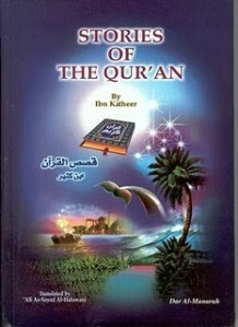 Stories Of The Qur'an by ibn kathir