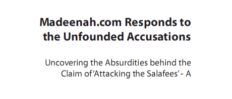 Madeenah.com Responds To The Unfounded Accusations from salafi publication spubs