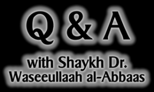 "Q&A With Shaykh Dr. Wasiullaah Abbas Hafidhaullaah Ahle Hadees India sheikh is a senior lecturer and professor in the department of ""al-Kitaab and the Sunnah"" in the Faculty of Da'wah and Usool-ud-Deen and the Shaikh also holds a teaching chair in al-Masjid al-Haraam, with authorization attained from the ""General Director of the Affairs of the Grand Mosque in Makkah and the Prophet's (صلى الله عليه وسلم) Masjid in Madinah"