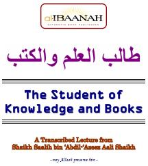 The Student of Knowledge & Books Islamic Book by Sheikh Saalih ibn Abdil-Azeez Aali Shaykh Saudi Arabia
