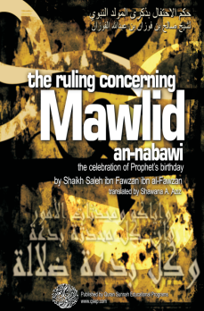 Celebrating the Birthday of the Prophet (صلى الله عليه وسلم) by shaykh salih al-fawzan