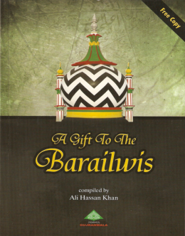 A gift to Barelvi's by Ali Hasan Khaan Ahl-e-Hadith pakistan