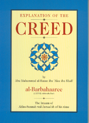 Explanation of the Creed (Kitab Sharh as-Sunnah) Imam al-Barbahaari