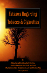 Fataawa Regarding Smoking & Cigarettes