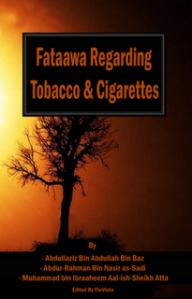 Fataawa Regarding Smoking & Cigarettes