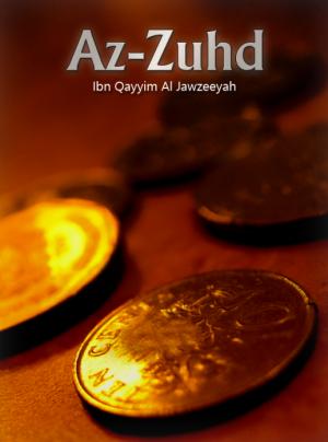 Zuhd by Ibnul Qayyim al-Jawzeeyah