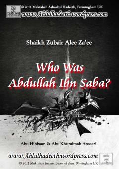 Who Was Abullaah Ibn Sabah? by Zubayr Ali Zai